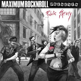 Maximum Rocknroll presents: <br><em>Public Safety</em>  comp CD
