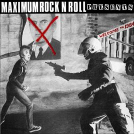 Maximum Rocknroll presents: <br>Welcome to 1984 comp LP