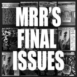 The 2 FINAL issues of <br><em>Maximum Rocknroll</em> magazine